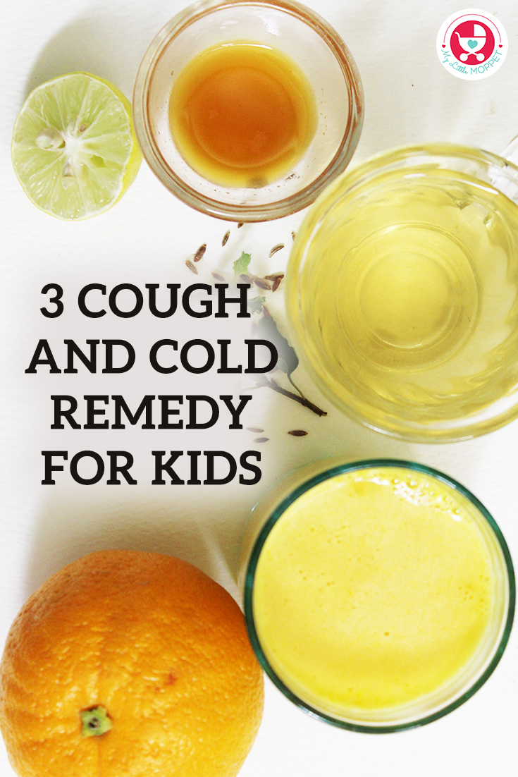 No worries about seasonal cold and cough moms, My little moppet brings you the best 3 Effective Cough and Cold Remedy for Kids!!!