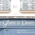 Une Glace à Paris, nouvelle adresse à fondre de plaisir