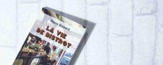 Livre, La vie de Bistrot de Pierre Boisard