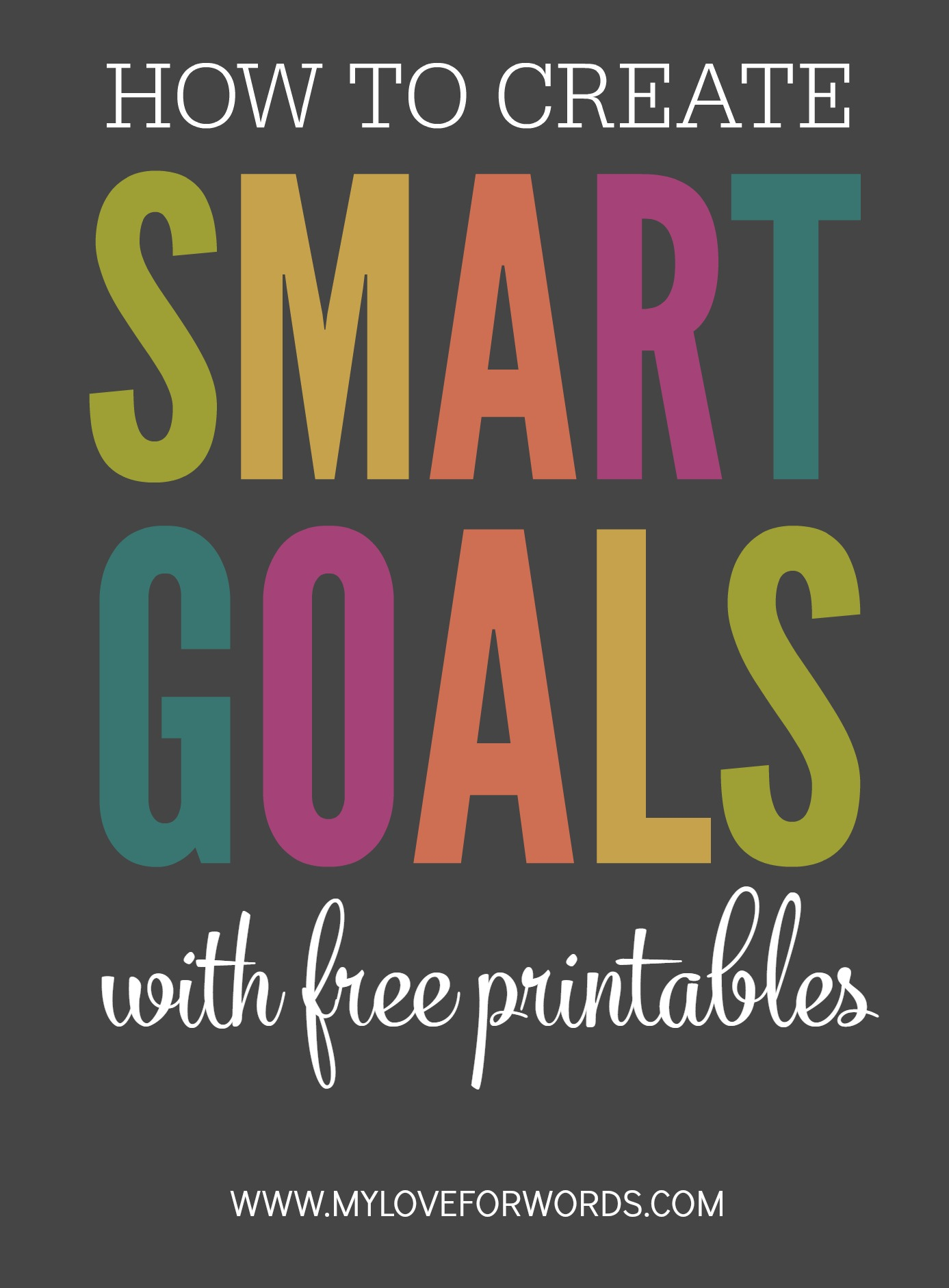 Creating Smart Goals With Free Printables