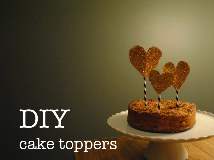 DIY CAKE TOPPERS ♥