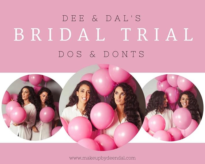 Dee & Dal's Bridal Trial Top Tips…