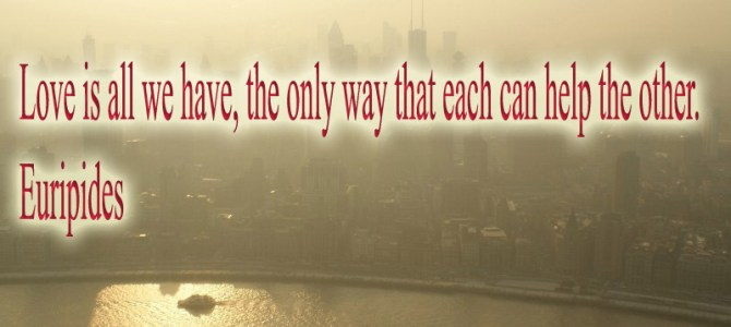 Only with love we can help each other