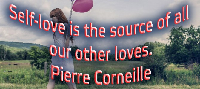 The source of all other loves is self-love