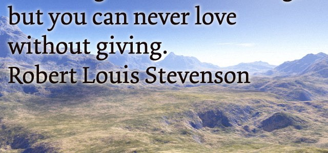 You can't love without giving