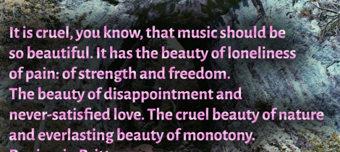 Music has the beauty of disappointment and never-satisfied love