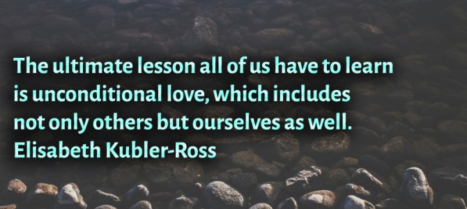 Unconditional love is the ultimate lesson we all have to learn