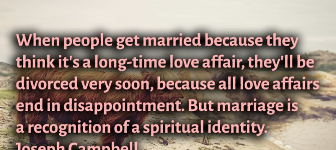 Marriage is a recognition of a spiritual identity