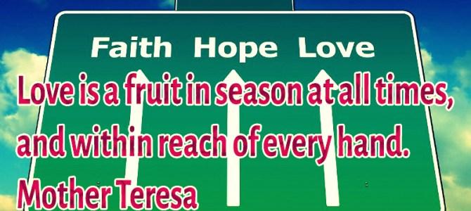 Love is a fruit that grows in all the seasons