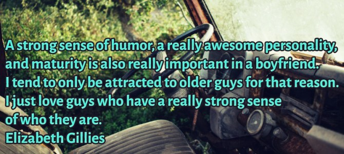 I love guys who have a strong sense of who they are