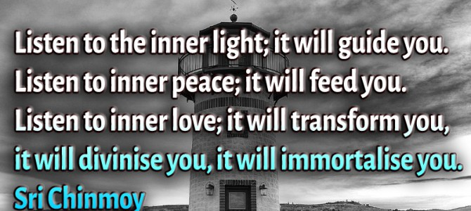 Listen to inner love ; it will transform you