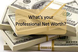 What's your professional net worth