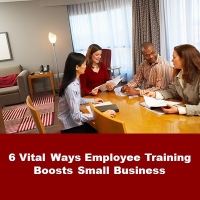 Employee Training Boosts Small Business