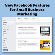 New Facebook Features for Small Business Marketing