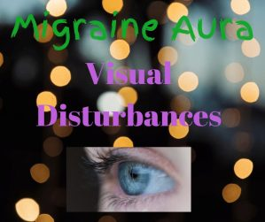 migraine visual disturbance