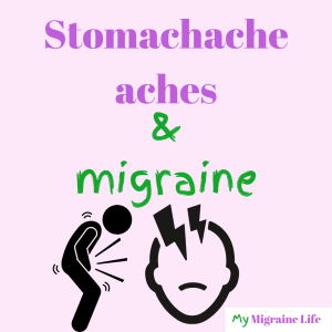 stomachache and migraine