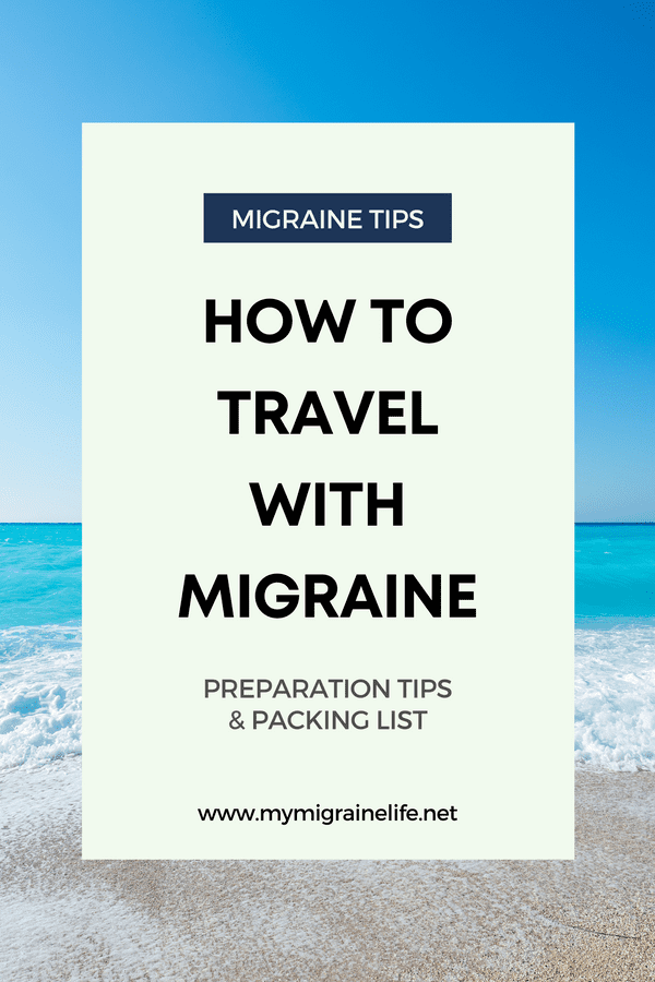 How to travel with migraine