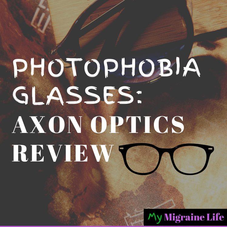 Photophobia Glasses: Axon Optics Review