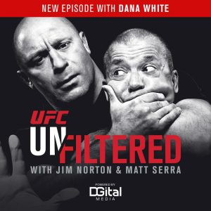UFC Unfiltered featuring Dana White