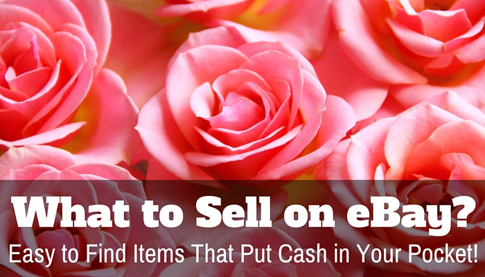 What to Sell on Ebay-Easy Items to Selll