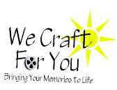 We Craft For You