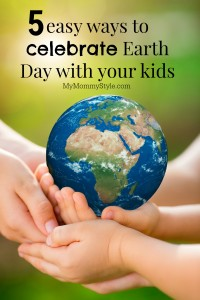 celebrate earth day with your kids