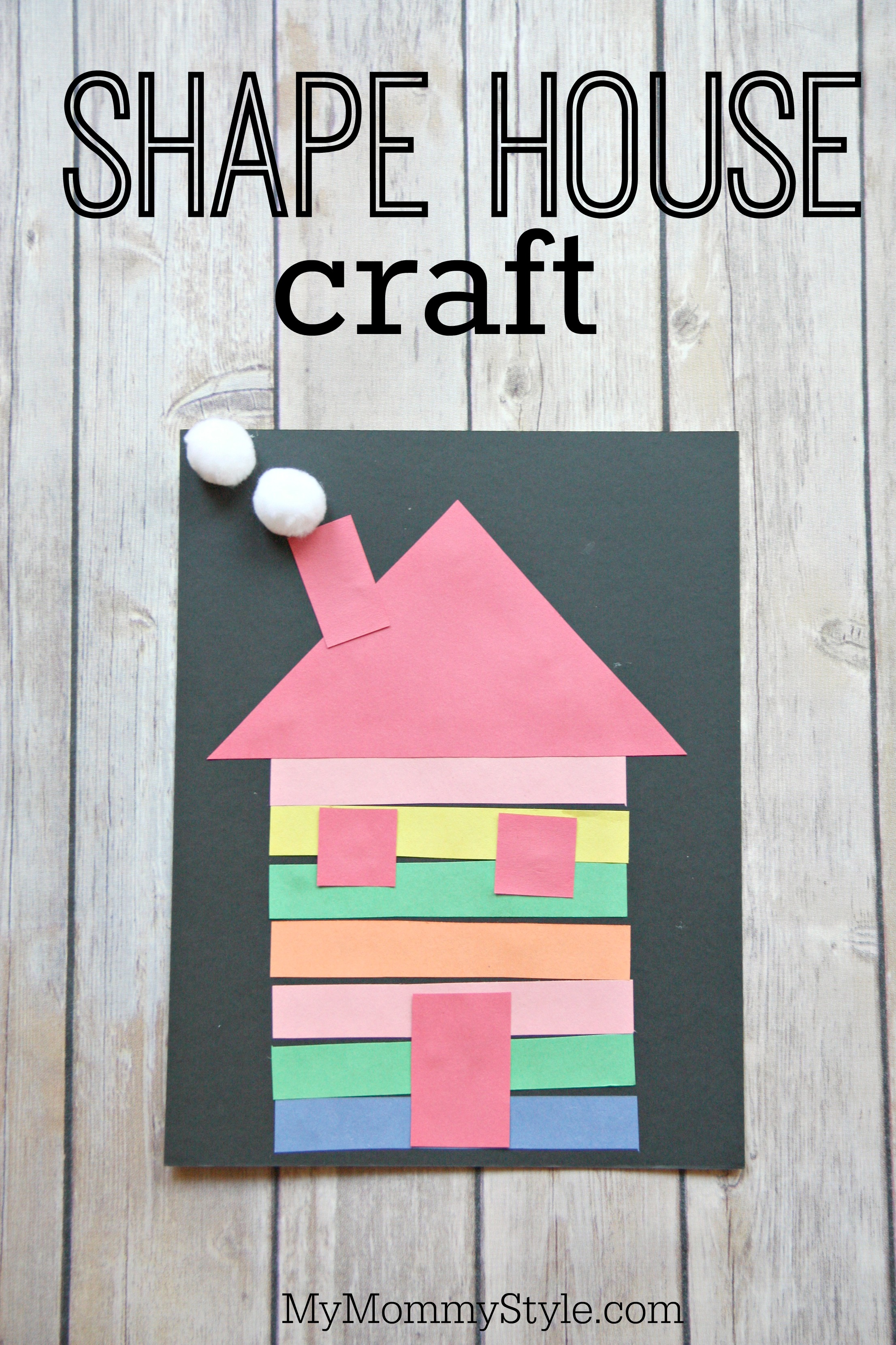 Colorful Shape House Craft