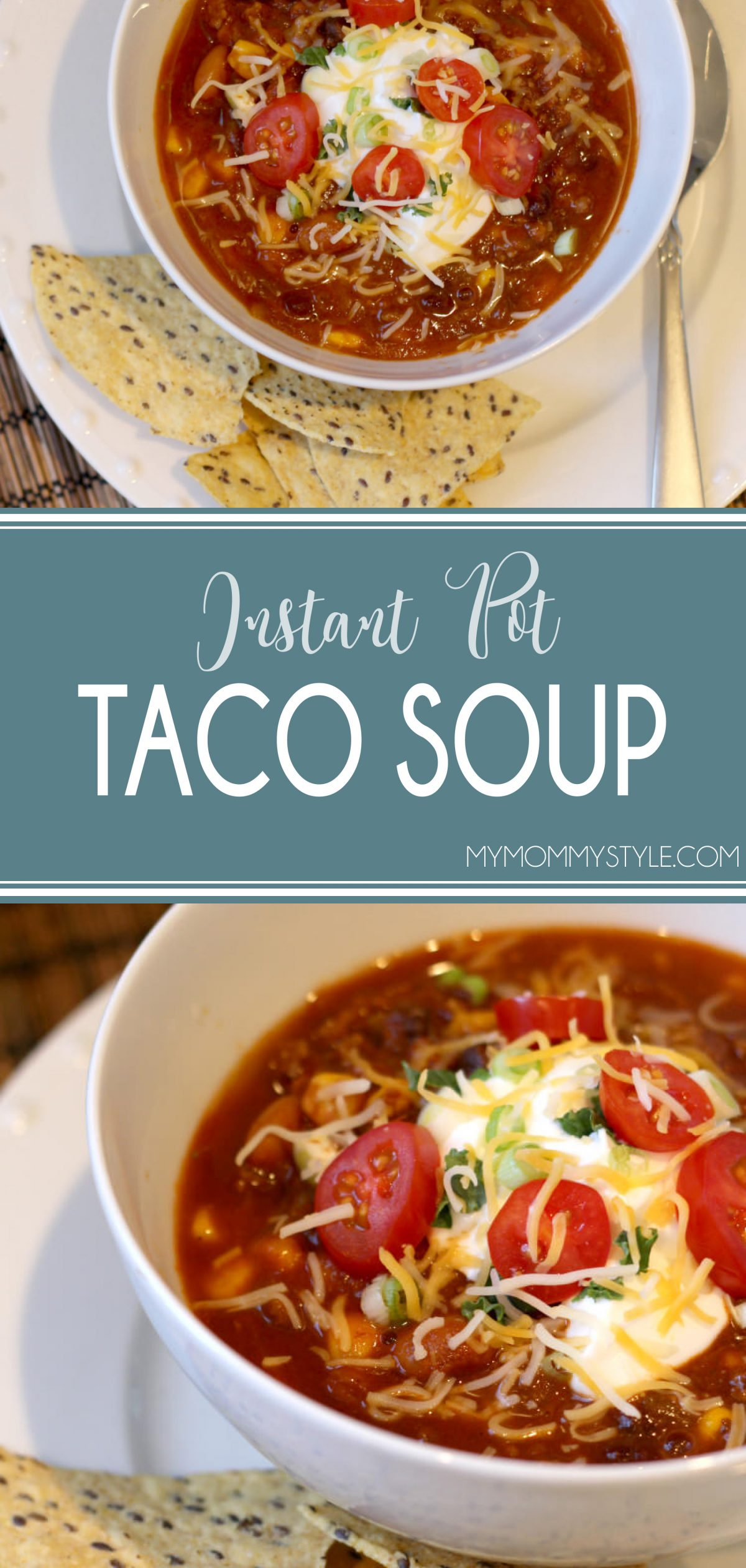 Instant Pot Taco Soup in under twenty minutes! This recipe is so easy, healthy, and delicious! Try this Taco Soup recipe as a week night meal or to share! via @mymommystyle
