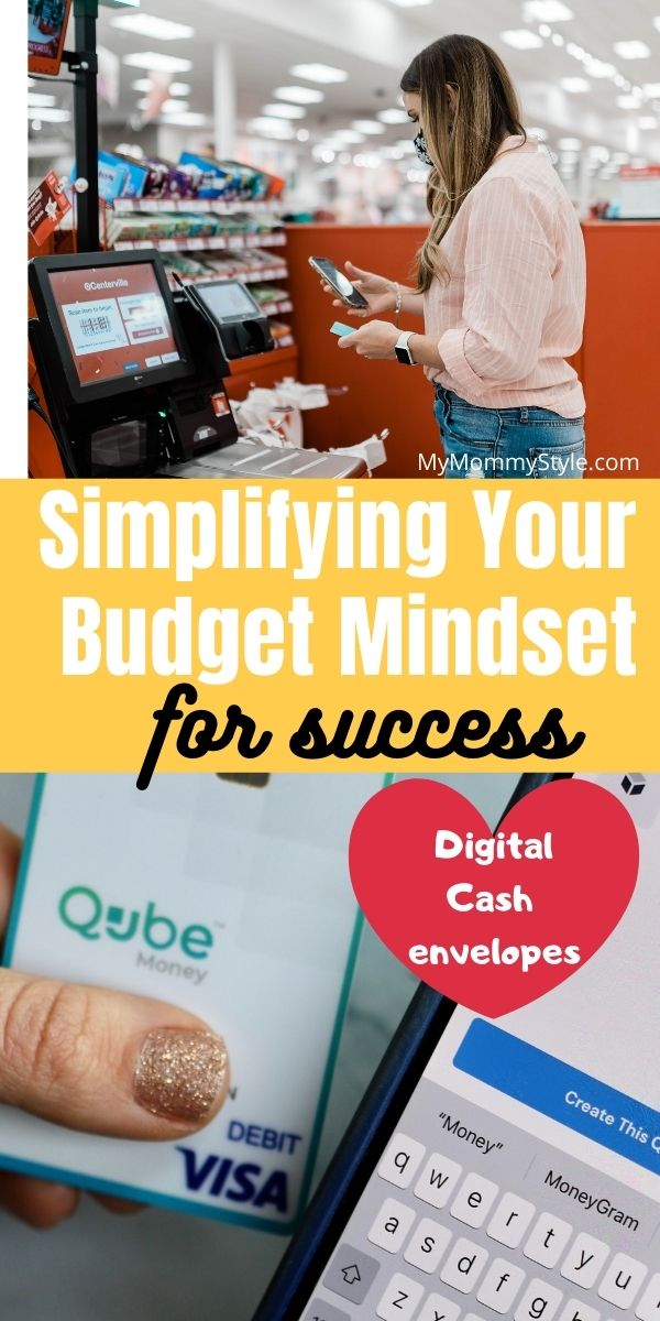 Simplifying Your Budget Mindset with these three easy steps. So often our success is a simple switch and implementing goals that you set for yourself. Use Qube Money to utilize a digital cash envelope system and reach your financial goals! via @mymommystyle