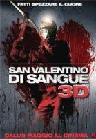 Locandina San Valentino di sangue 3D