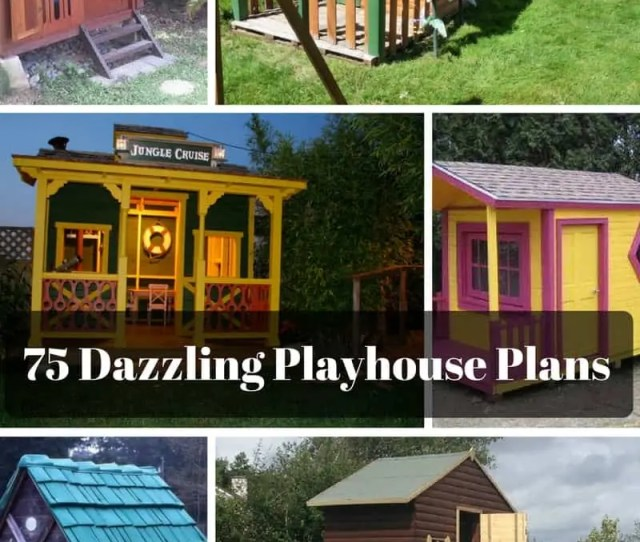 Dazzling Diy Playhouse Plans Free