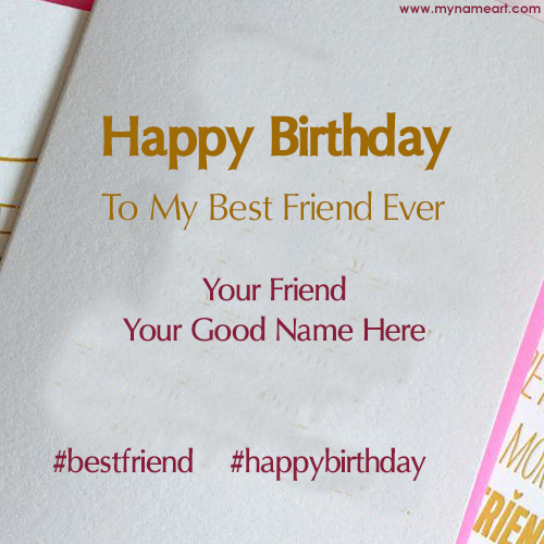 Write Name On Birthday Images For Best Friend
