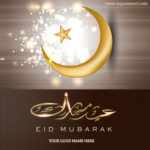 Create Eid Mubarak Cards With Name Picture