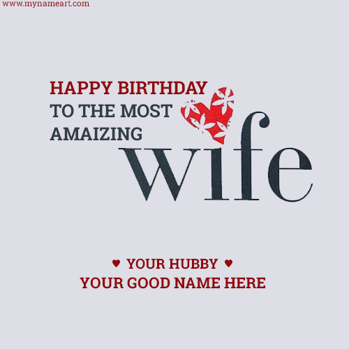 Write Wife Name On Special Birthday Card Image