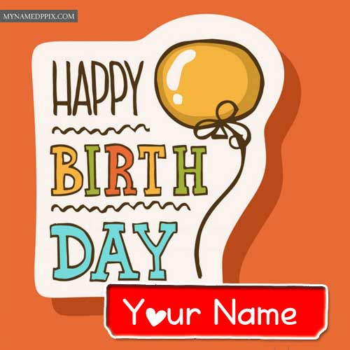 Happy Birthday Card Name Write Free Download Online Status Images My Name Pix Cards
