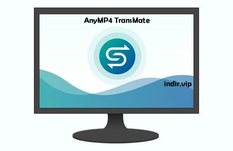AnyMP4 TransMate İndir – Full v1.0.16