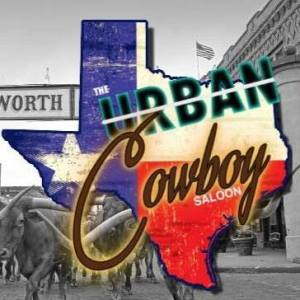 Urban Cowboy @ Urban Cowboy | Fort Worth | Texas | United States