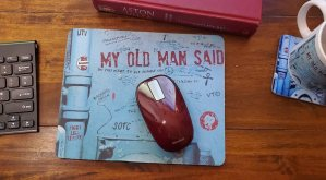 My Old Man Said Mouse Mat