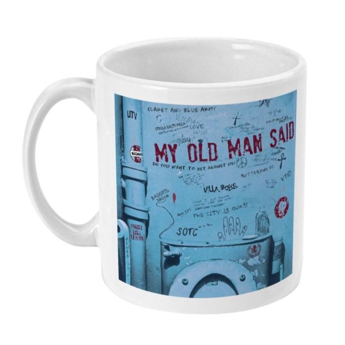 My Old Man Said Mug