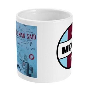 My Old Man Said Cup Mug