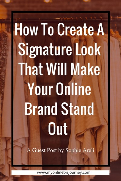 Create A Signature Look For Your Online Brand