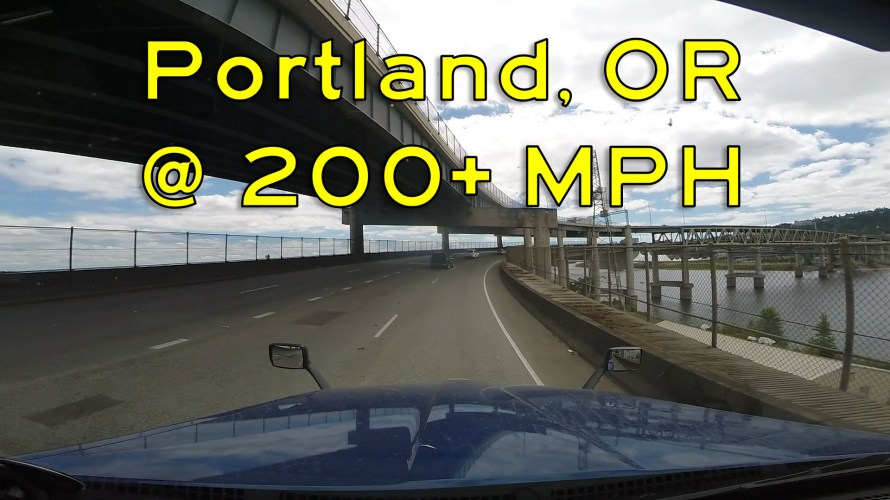 Portland at Over 200 MPH