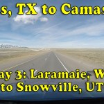 Dallas, TX to Camas, WA – Day 3: Laramie to Snowville [Video]