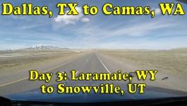 Dallas, TX to Camas, WA – Day 3: Laramie to Snowville [Video]