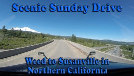 Scenic Sunday Drive – Weed to Susanville in Northern California [Video]