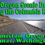 An Oregon Scenic Drive Along the Columbia River – Hermiston OR to Camas WA Part 1 [Video]