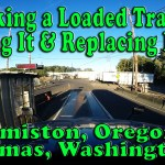 Hooking a Loaded Trailer, Scaling It and Replacing Lights – Hermiston, OR to Camas, WA Part 3 [Video]