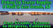 Picking Up Tractor Supplies and Other Stuff in Casa Grande, AZ [Video]
