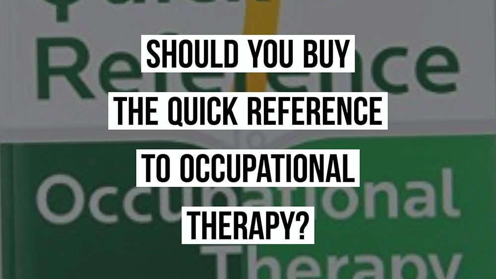 quick reference guide for occupational therapy