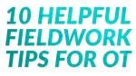 ot-fieldwork-tips-main2